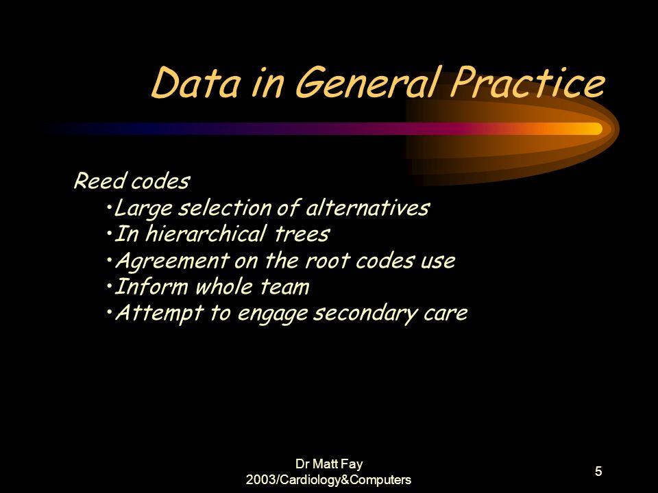 Data in General Practice