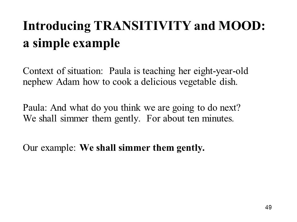 Introducing TRANSITIVITY and MOOD: a simple example