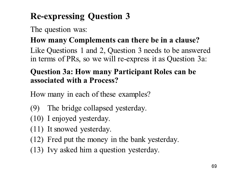 Re-expressing Question 3