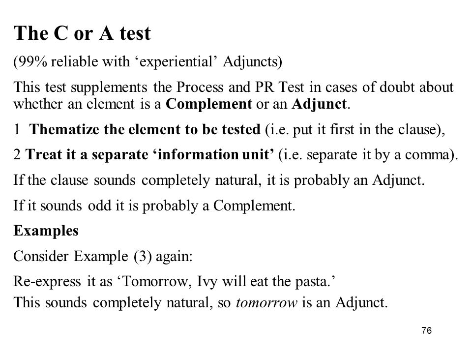 The C or A test (99% reliable with 'experiential' Adjuncts)