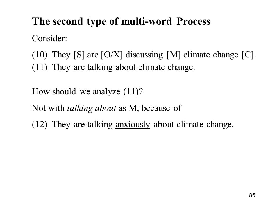 The second type of multi-word Process