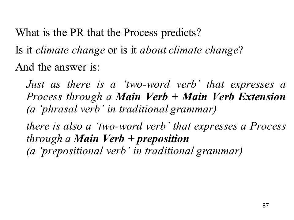 What is the PR that the Process predicts