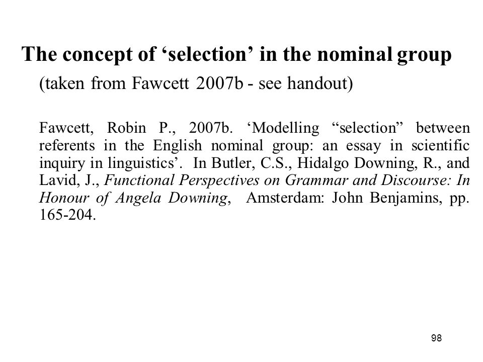 The concept of 'selection' in the nominal group