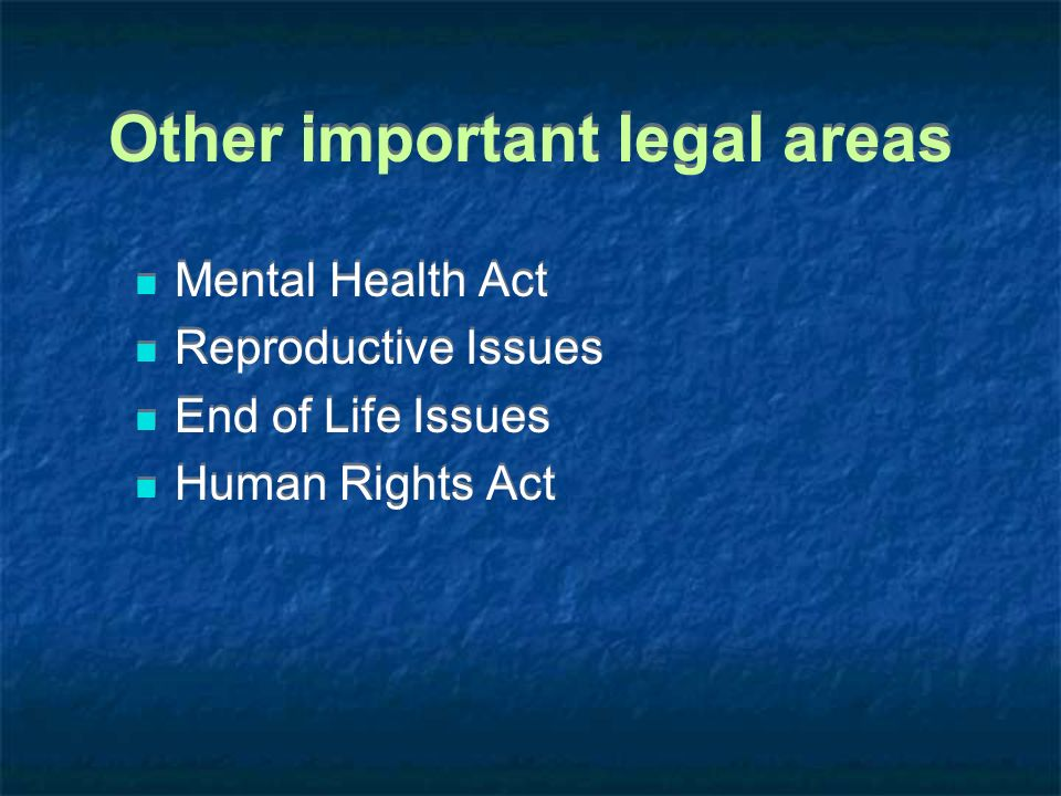 Other important legal areas