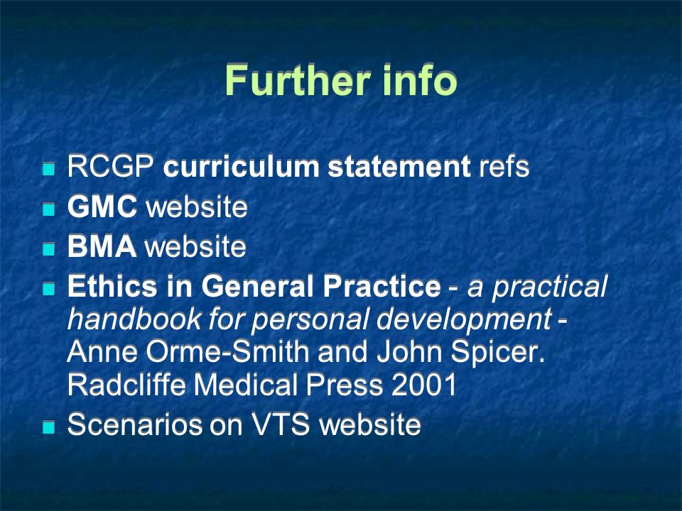 Further info RCGP curriculum statement refs GMC website BMA website