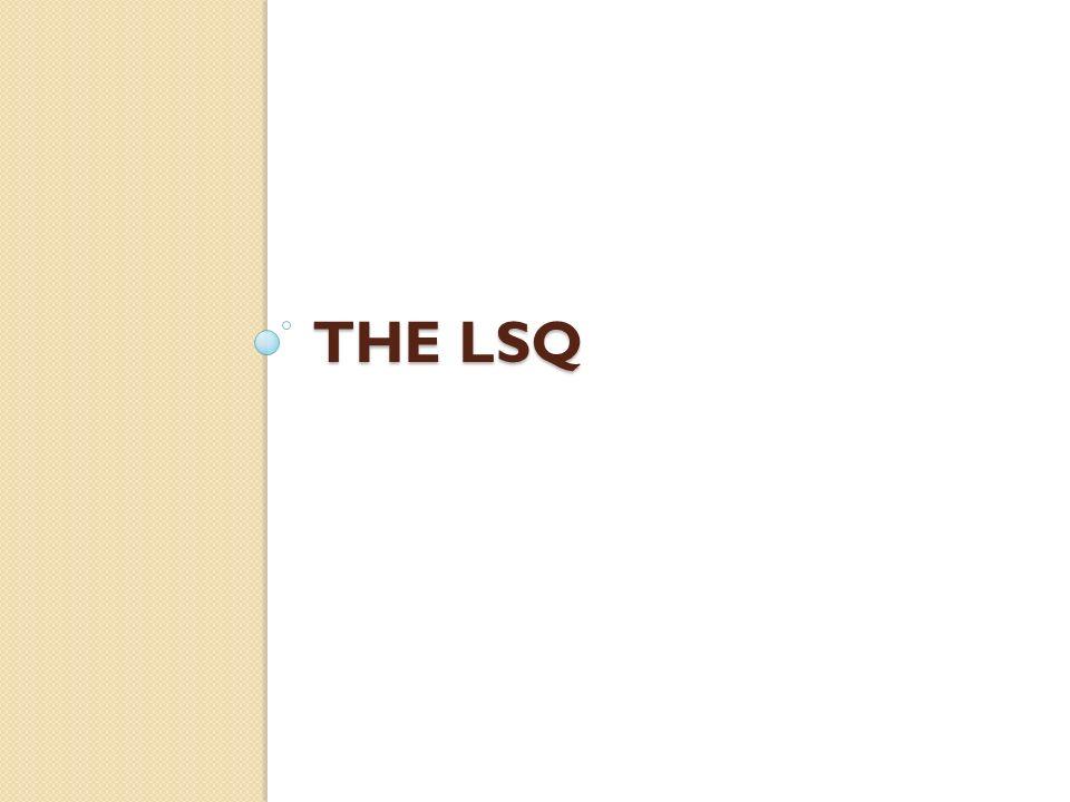The LSQ