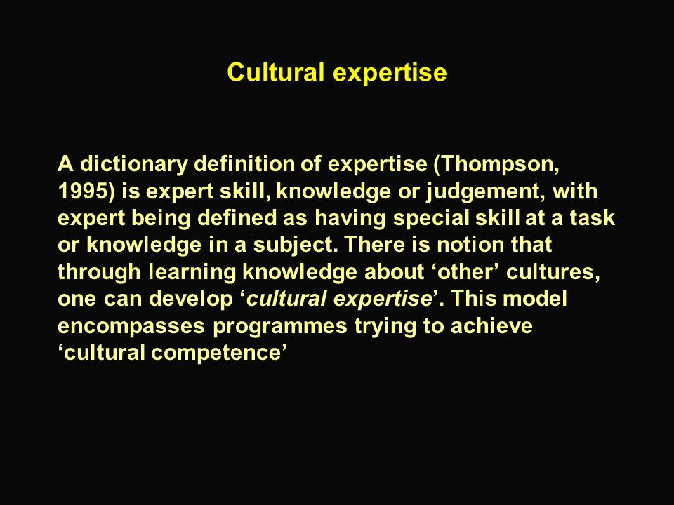 Cultural expertise