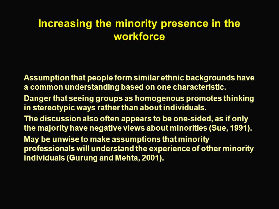 Increasing the minority presence in the workforce