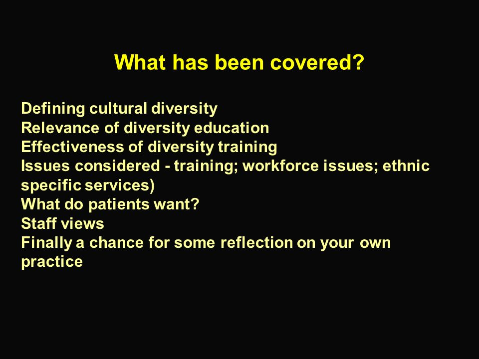 What has been covered Defining cultural diversity