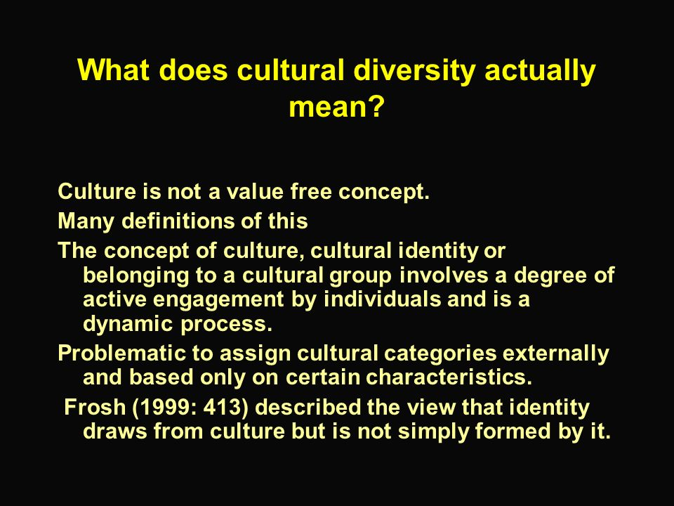 What does cultural diversity actually mean