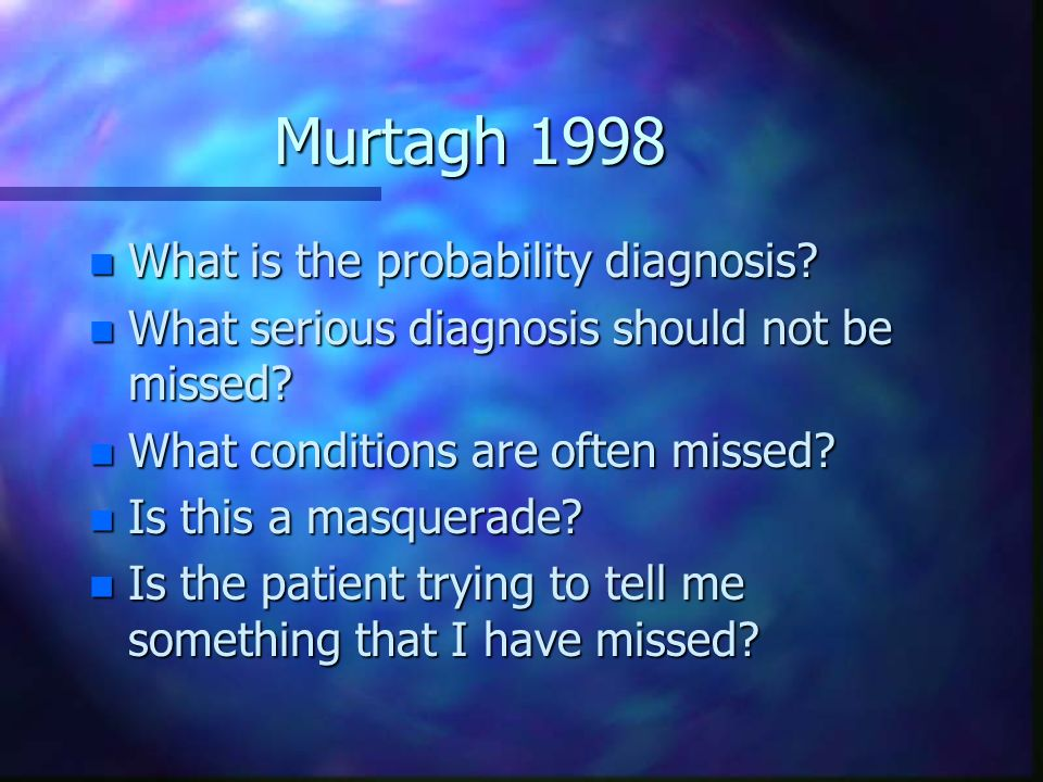 Murtagh 1998 What is the probability diagnosis