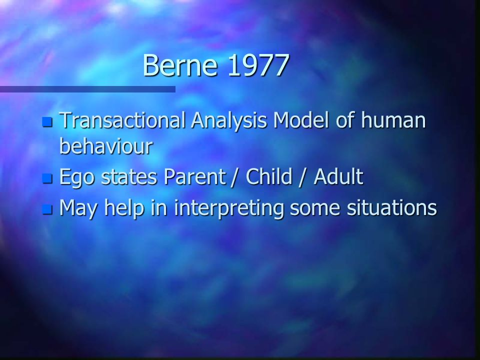 Berne 1977 Transactional Analysis Model of human behaviour