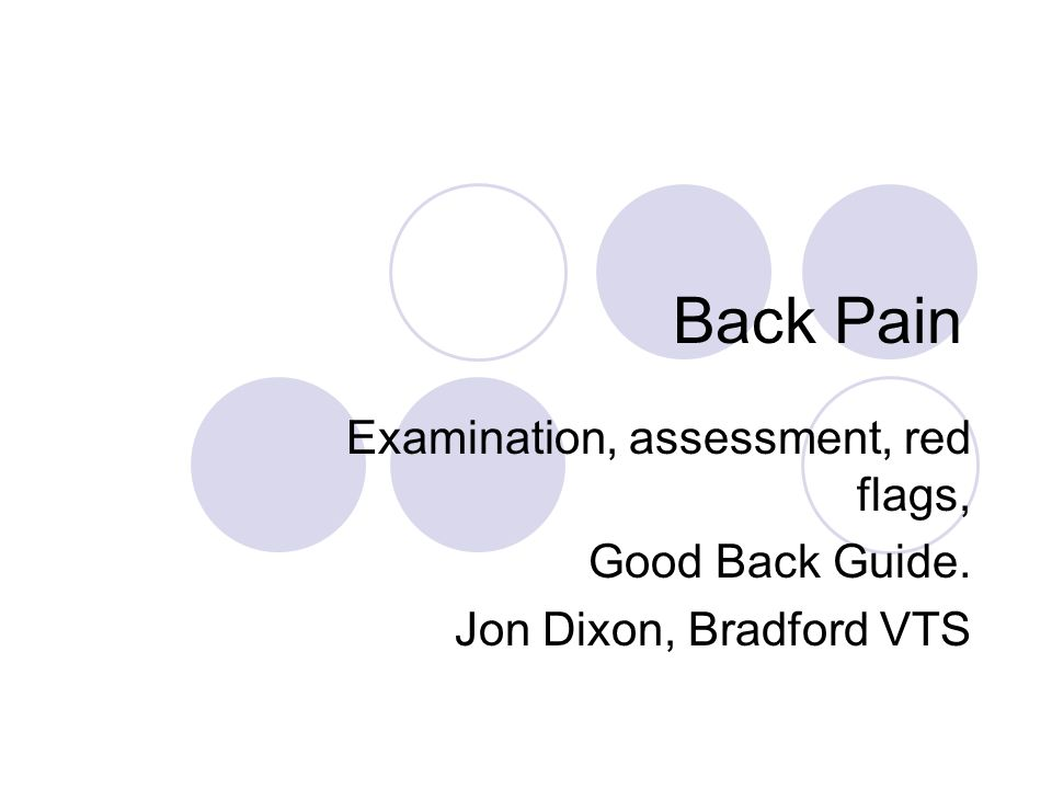 Back Pain Examination, assessment, red flags, Good Back Guide.