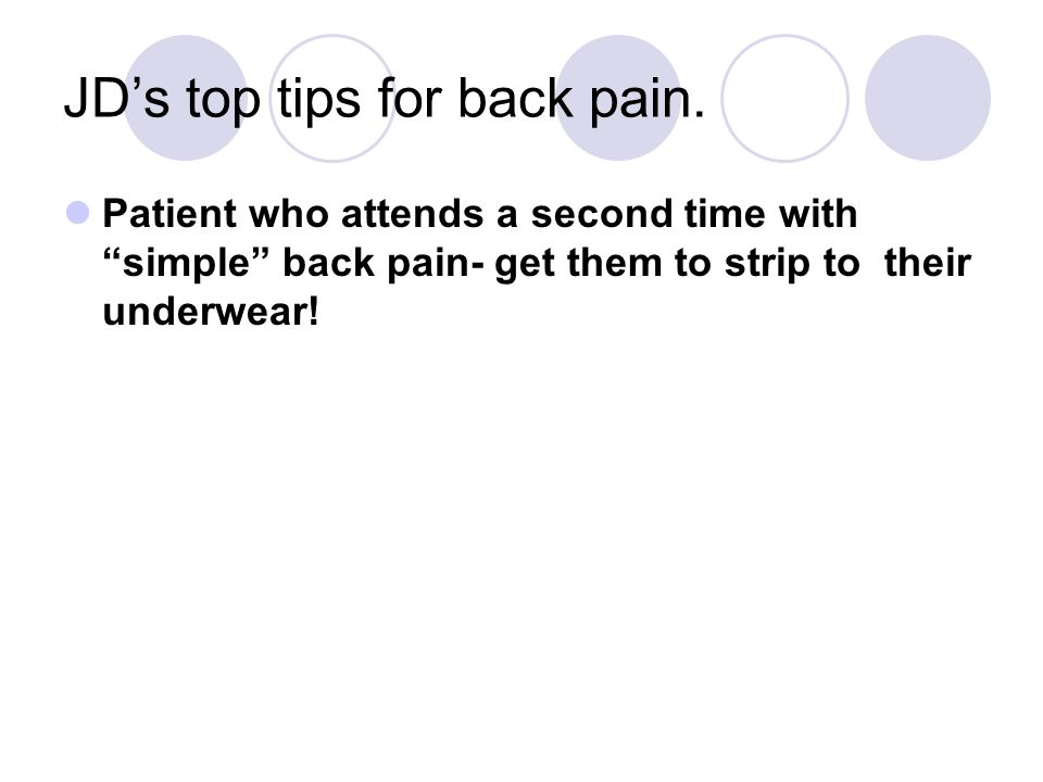JD's top tips for back pain.