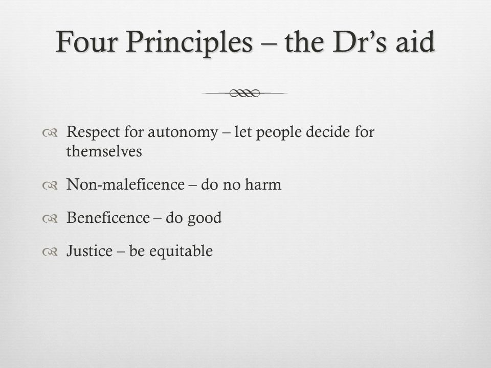 Four Principles – the Dr's aid