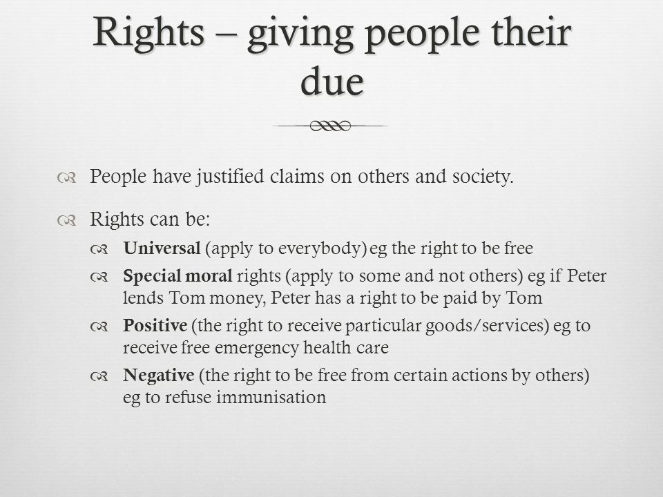 Rights – giving people their due
