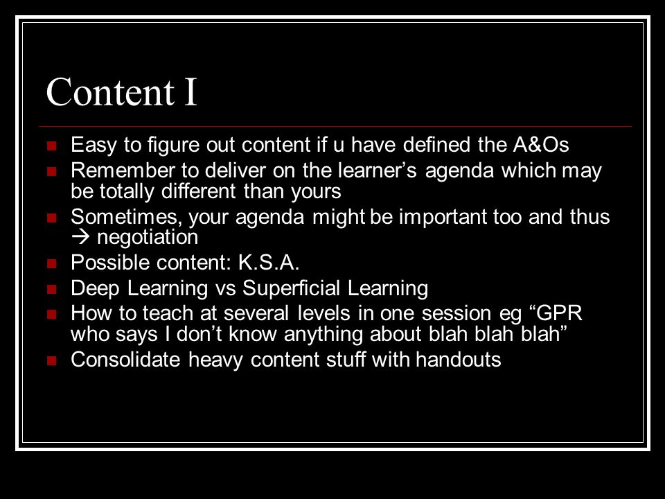 Content I Easy to figure out content if u have defined the A&Os