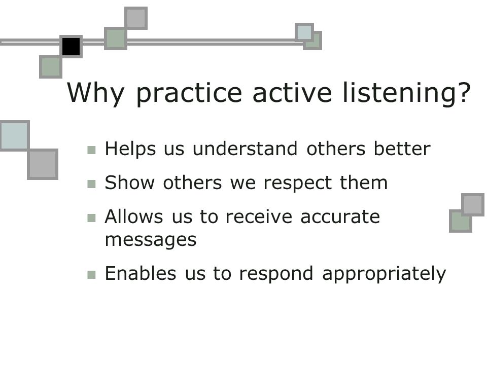 Why practice active listening