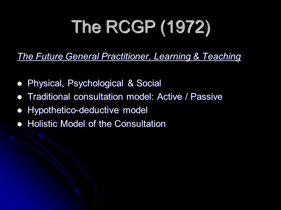 The RCGP (1972) The Future General Practitioner, Learning & Teaching