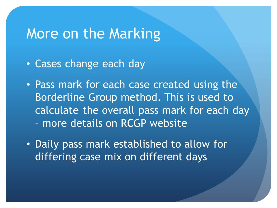 More on the Marking Cases change each day