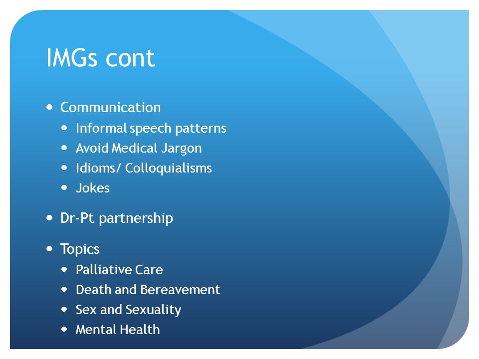 IMGs cont Communication Dr-Pt partnership Topics