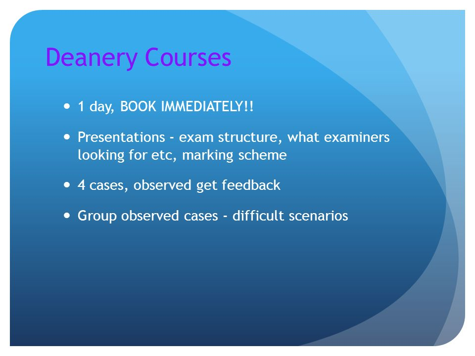 Deanery Courses 1 day, BOOK IMMEDIATELY!!