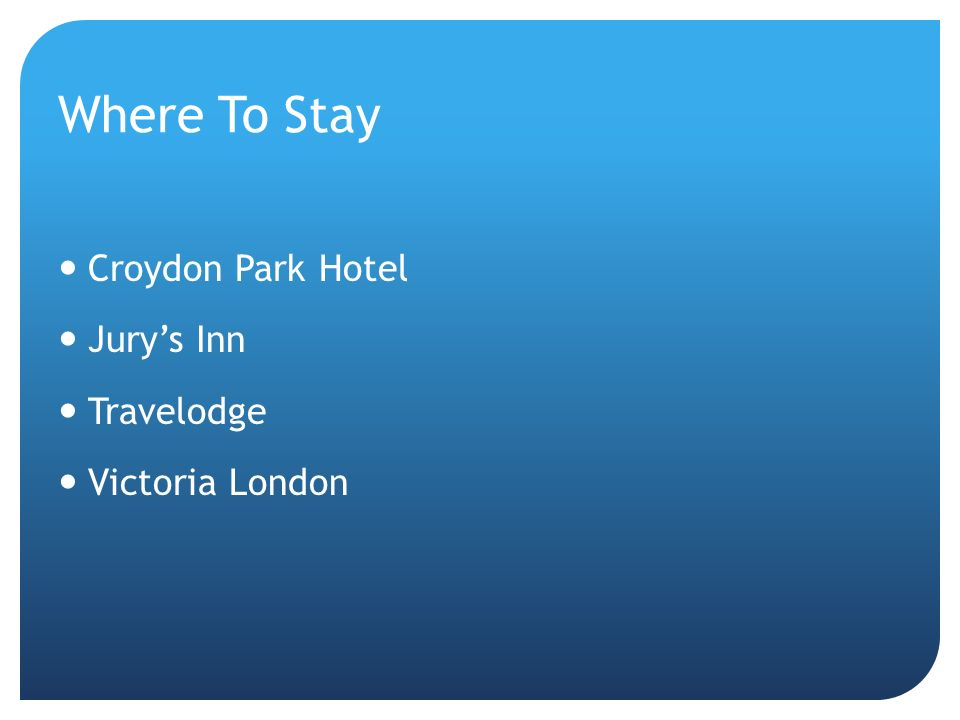 Where To Stay Croydon Park Hotel Jury's Inn Travelodge Victoria London