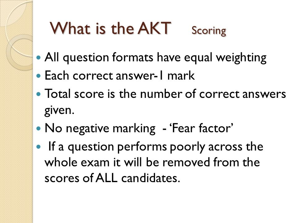 What is the AKT Scoring All question formats have equal weighting