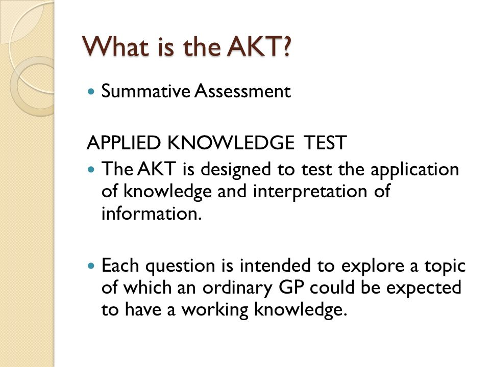 What is the AKT Summative Assessment APPLIED KNOWLEDGE TEST