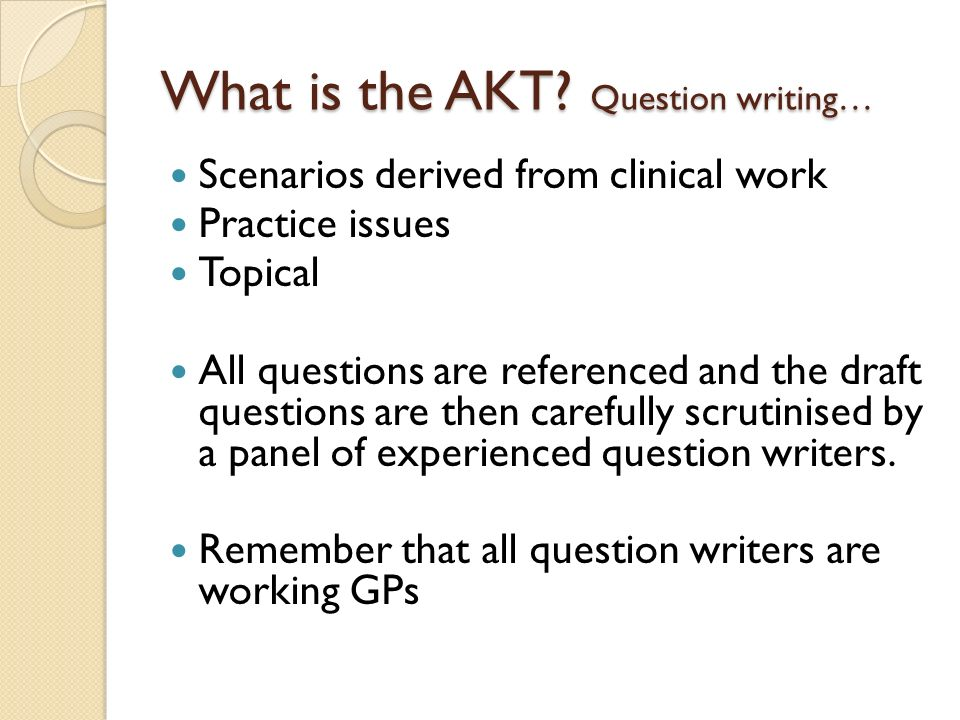 What is the AKT Question writing…