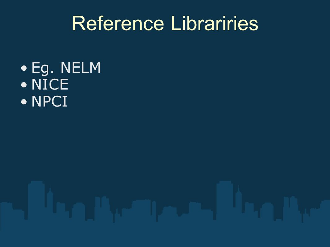 Reference Librariries