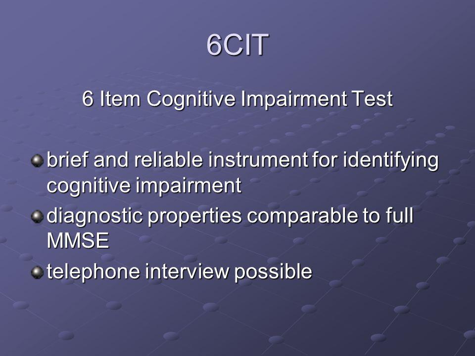 6 Item Cognitive Impairment Test