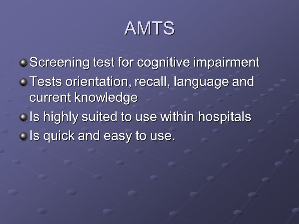 AMTS Screening test for cognitive impairment