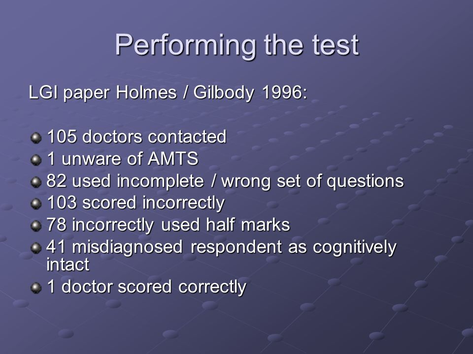 Performing the test LGI paper Holmes / Gilbody 1996: