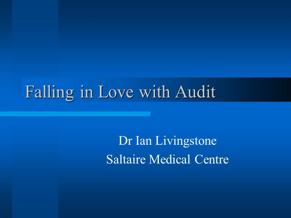 Falling in Love with Audit