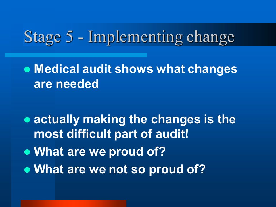 Stage 5 - Implementing change