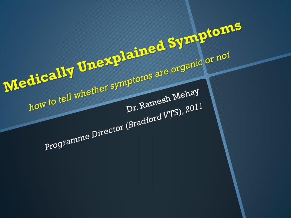 Dr. Ramesh Mehay Programme Director (Bradford VTS), 2011