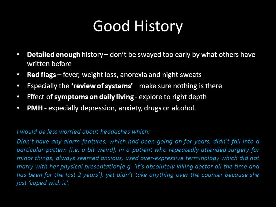 Good History Detailed enough history – don't be swayed too early by what others have written before.