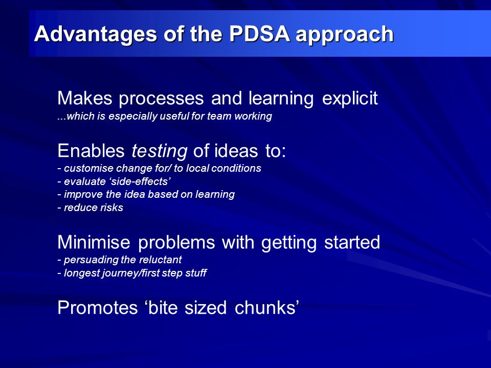 Advantages of the PDSA approach