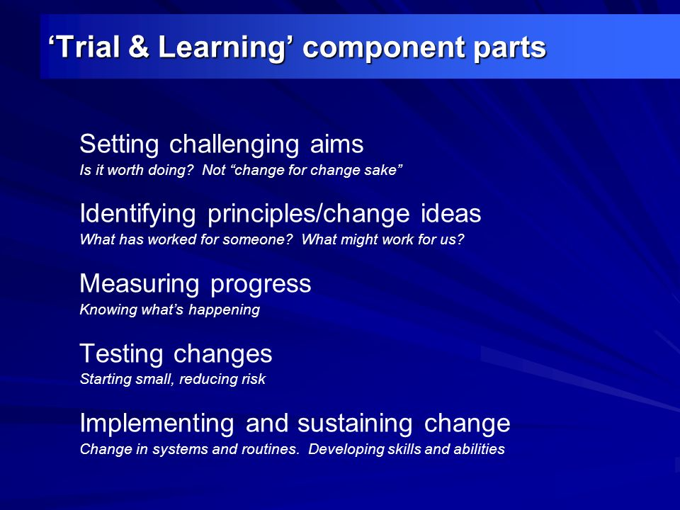 'Trial & Learning' component parts
