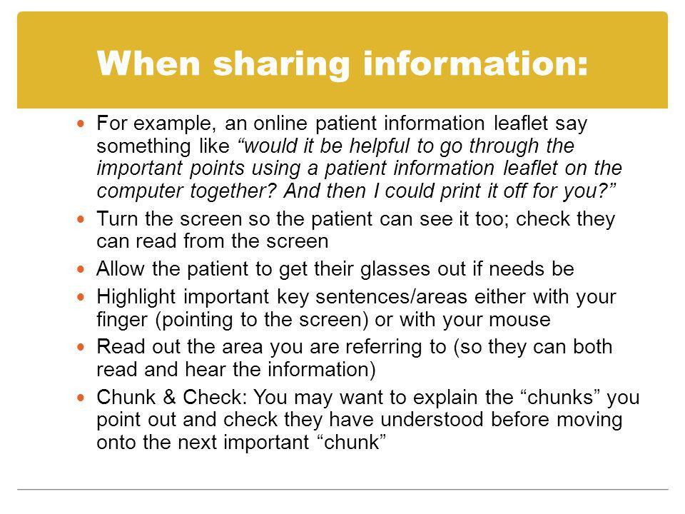 When sharing information: