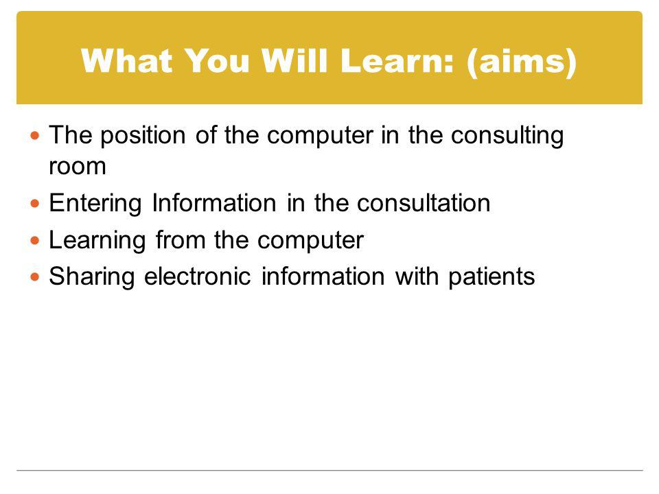 What You Will Learn: (aims)