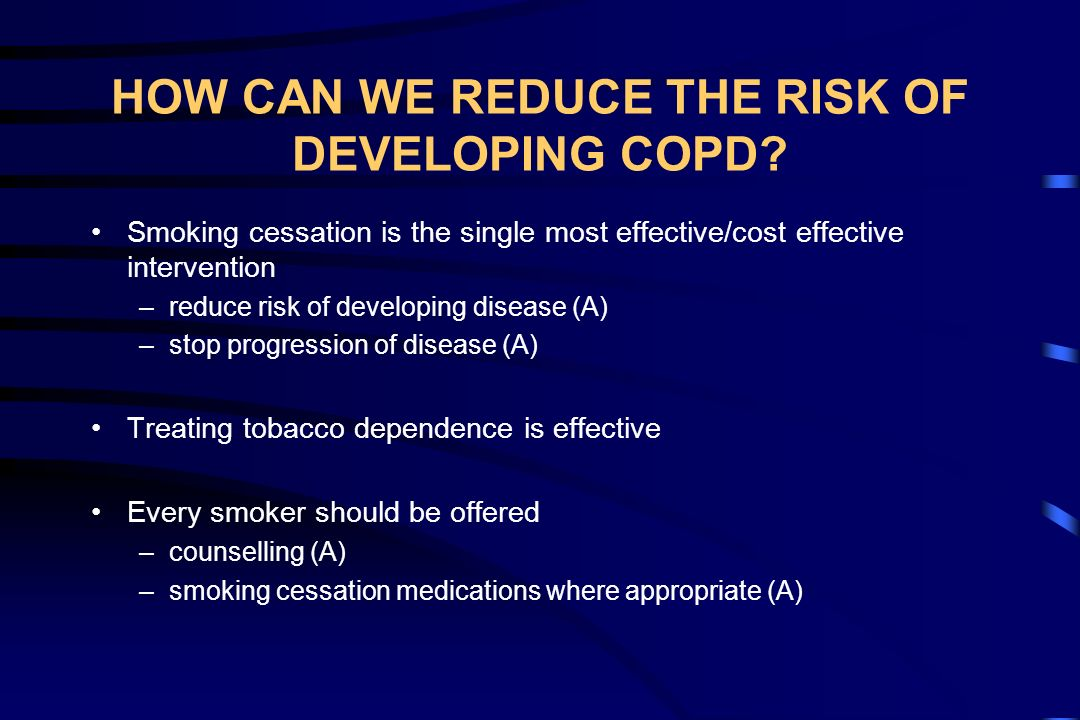 HOW CAN WE REDUCE THE RISK OF DEVELOPING COPD