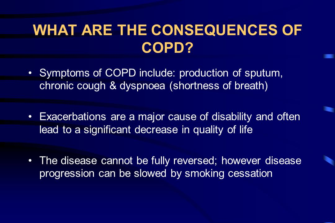 WHAT ARE THE CONSEQUENCES OF COPD