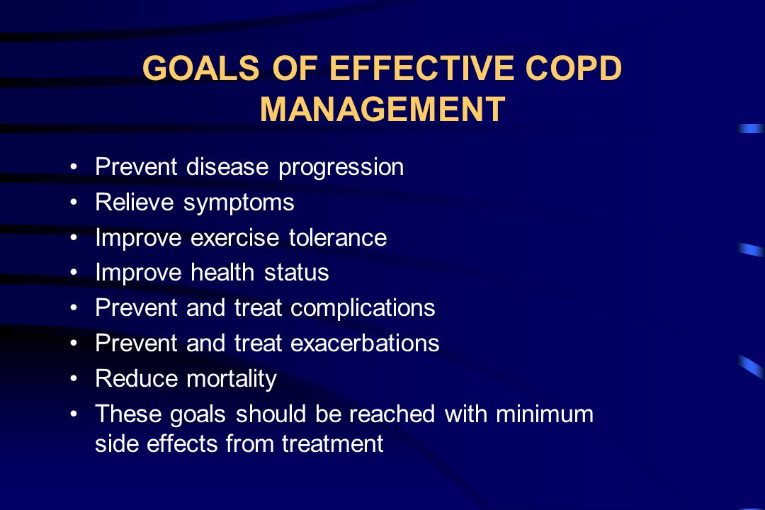 GOALS OF EFFECTIVE COPD MANAGEMENT