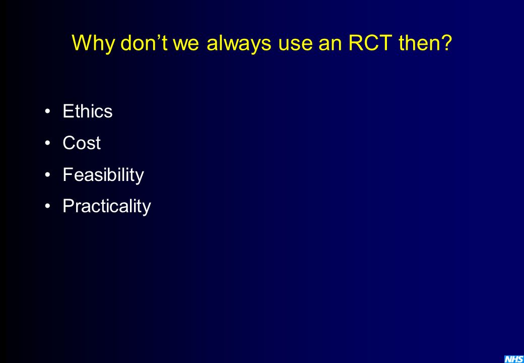 Why don't we always use an RCT then