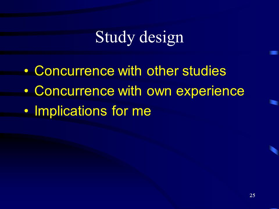 Study design Concurrence with other studies