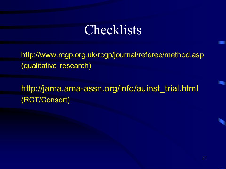 Checklists http://jama.ama-assn.org/info/auinst_trial.html