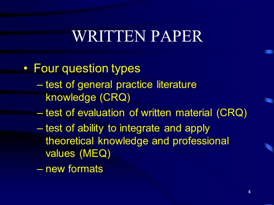 WRITTEN PAPER Four question types