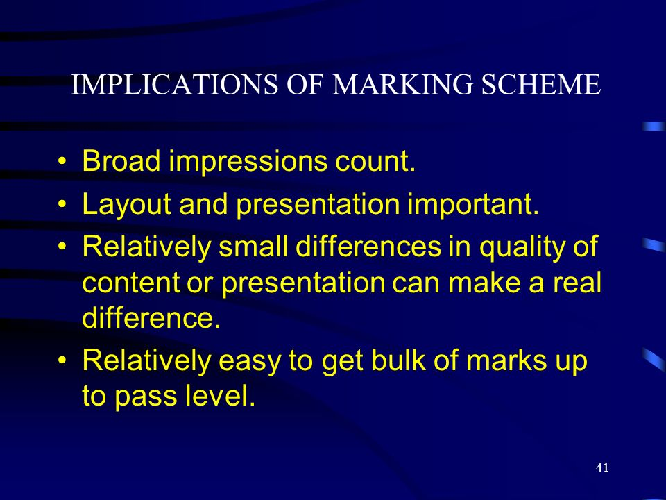 IMPLICATIONS OF MARKING SCHEME